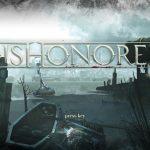 【プロSteamerへの道・第6回】Dishonored【レビュー】